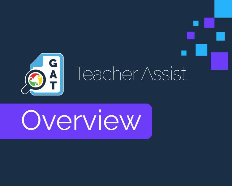 Teacher Assist Overview 1